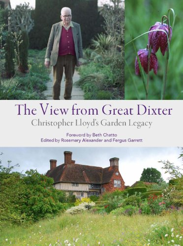 The View from Great Dixter: Christopher Lloyd's Garden Legacy -