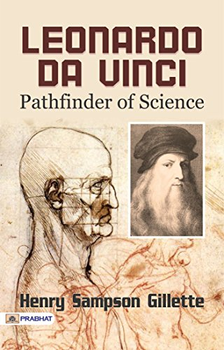 Leonardo da Vinci; Pathfinder of Science (English Edition) eBook ...