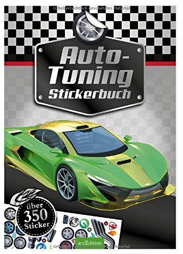 Auto-Tuning Stickerbuch: über 350 Sticker (Mein Stickerbuch)