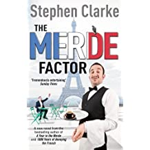 The Merde Factor: (Paul West 5) by Stephen Clarke (2013-03-28)
