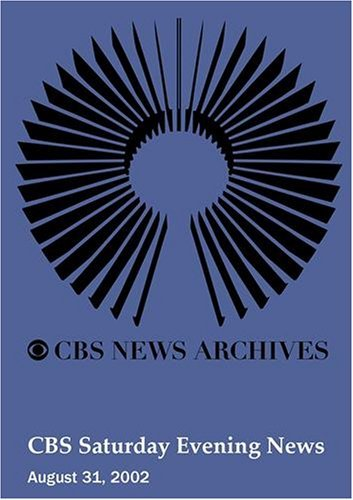 cbs-saturday-evening-news-august-31-2002