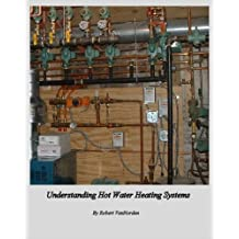 Understanding Hot Water Heating Systems (English Edition)