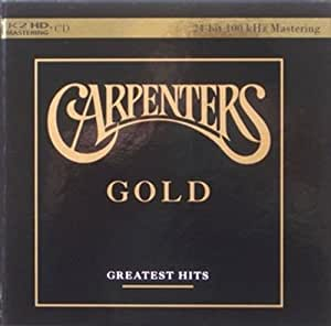 The Carpenters: Gold - Greatest Hits (K2 HD Master) by K2 HD Music (2011-10-18)