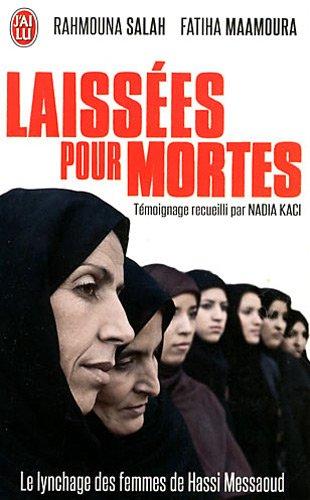 Laissées pour mortes : Le lynchage des femmes de Hassi Messaoud par Fatiha Maamoura