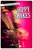 "Afficher ""Hippy shakes"""