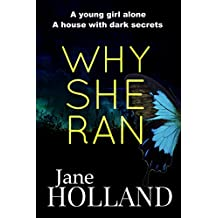 Why She Ran: Psychological grip-lit to keep you reading