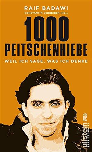 Buchseite und Rezensionen zu '1000 Peitschenhiebe: Weil ich sage, was ich denke' von Raif Badawi