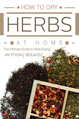 how-to-dry-herbs-at-home-the-ultimate-guide-to-herb-drying