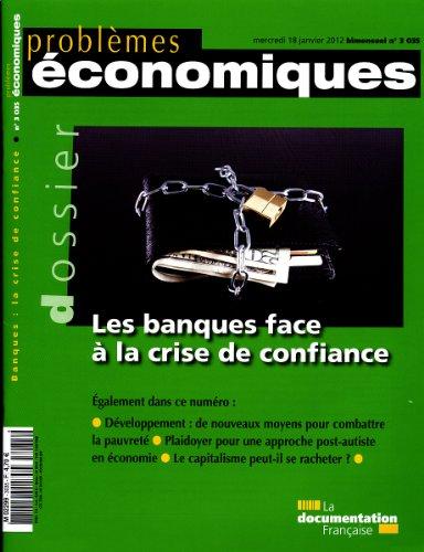 Les banques face à la crise de confiance, n° 3035