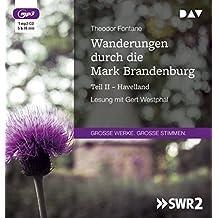 Wanderungen durch die Mark Brandenburg – Teil II: Havelland: Lesung mit Gert Westphal (1 mp3-CD)