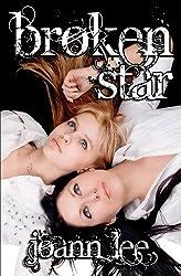 Broken Star by Joann Lee (2013-01-16)