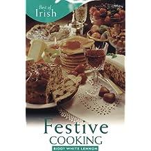 Best of Irish Festive Cooking by Biddy White Lennon (2005-10-21)