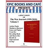EPIC Books and Cafe Presents A Discussion for The War Journal (1999-2010) (English Edition)