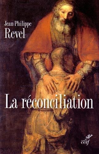 Traité des sacrements : Tome 5, La réconciliation par Jean-Philippe Revel