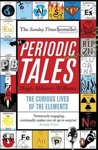 Periodic Tales: The Curious Lives of the Elements por Hugh Aldersey-Williams