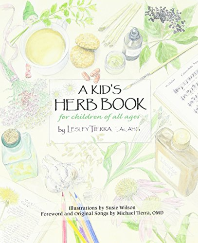 Kid S Herb Book A For Children Of All Ages