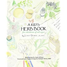 A Kids Herb Book: For Children of All Ages
