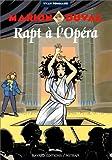 Rapt à l'Opéra : Marion Duval ; 2 | Pommaux, Yvan (1946-....)