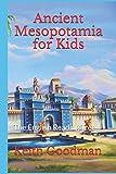 Ancient Mesopotamia for Kids: The English Reading Tree