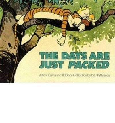 The Days are Just Packed (Calvin & Hobbes Series) (Paperback) - Common