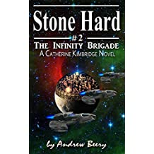 The Infinity Brigade #2, Stone Hard (English Edition)