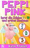 Peppi Pink lernt die Zahlen 1 - 10 und erstes Rechnen