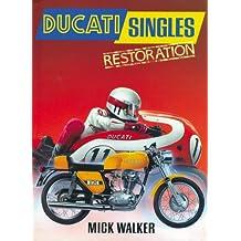 Ducati Singles Restoration: Bk. M2734