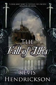 The Fall of Ithar (English Edition) von [Hendrickson, Kevis]