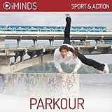 Parkour: Sport & Action