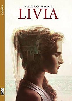 Livia (Italian Edition) by [Francesca Petroni]