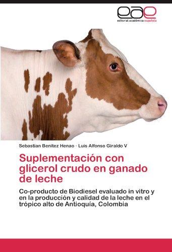 Suplementacion Con Glicerol Crudo En Ganado de Leche