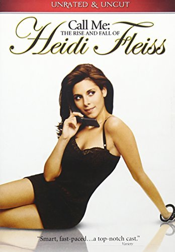 Call Me: The Rise and Fall of Heidi Fleiss by Jamie-Lynn Sigler
