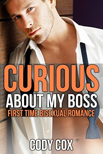 Curious About My Boss: First Time Bisexual Romance (English Edition)