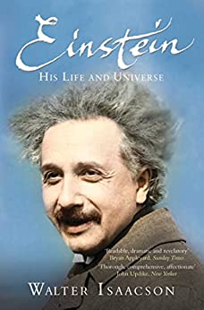 Einstein: His Life and Universe (English Edition) von [Isaacson, Walter]