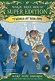World at War, 1944 (Magic Tree House Super Edition)