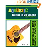 ACOUSTIC GUITAR IN 20 WEEKS: Basic Acoustic Guitar Guide with 20 Lessons available at Amazon for Rs.196