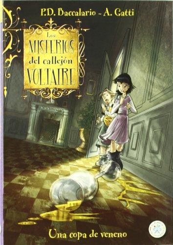 Portada del libro Los misterios del callejón Voltaire: Una copa de veneno (El planeta de los sueños)