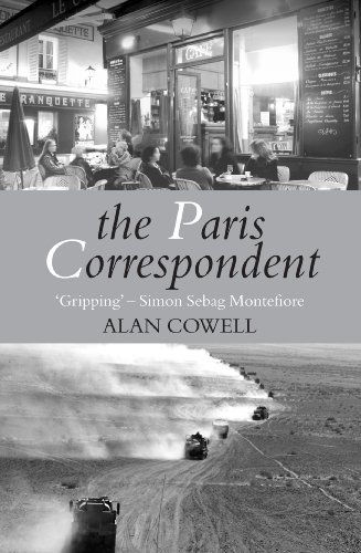 The Paris Correspondent by Alan S. Cowell (2012-04-19)