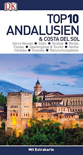 Top 10 Reiseführer Andalusien & Costa del Sol: mit Extra-Karte und kulinarischem Sprachführer zum Herausnehmen
