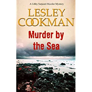 Murder by the Sea - A Libby Sarjeant Murder Mystery #4