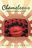 Book cover image for Chameleons: A Novel Based Upon Actual Events: Volume 1 (Commander Chris Pastwa)
