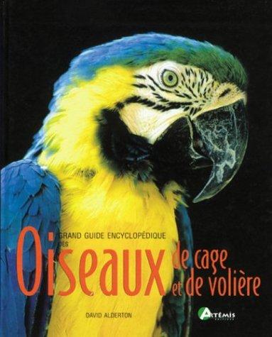 Guide encyclopédique oiseaux de cage