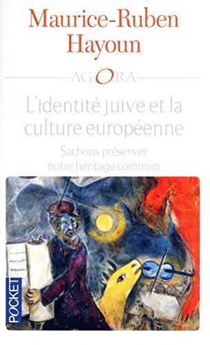L'identité juive et la culture Européenne par Maurice-Ruben HAYOUN