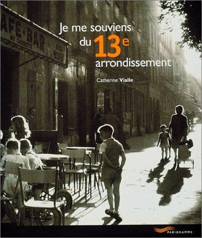 Je me souviens du 13e arrondissement