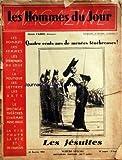 Telecharger Livres HOMMES DU JOUR LES du 15 01 1935 QUATRE CENTS ANS DE MENEES TENEBREUSES LES JESUITES LES HOMMES LES FEMMES LES EVENEMENTS DU JOUR LA POLITIQUE LES LETTRES LES ARTS LE SPECTACLE THEATRES CINEMAS MUSIC HALLS LA VIE TOUTE LA VIE ET DE L HUMOUR LES HOMMES DU JOUR ET LE JOURNAL DU PEUPLE LES JESUITES SONT LA DESSOUS PAR HENRI FABRE BREVE HISTOIRE DE LA COMPAGNIE PAR CHARLES WOLFF LA QUERELLE DU LIBRE ARBITRE ET LA MORALE DES JESUITES PAR ANDRE LOEWEL (PDF,EPUB,MOBI) gratuits en Francaise