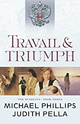 Travail and Triumph (The Russians) by Michael Phillips (2016-06-21)