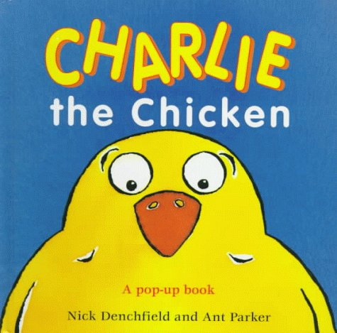 Charlie the Chicken: A Pop-Up Book
