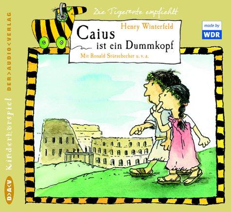 Caius ist ein Dummkopf, 2 Audio-CDs