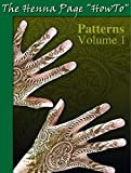 The Ultimate How To Draw Henna Patterns Book: Teach Yourself Henna Mehndi Body