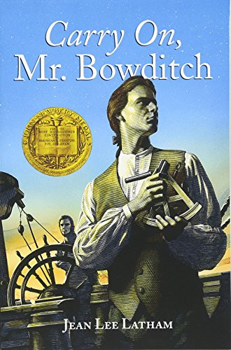 Carry On, Mr. Bowditch por Jean Lee Latham